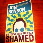 So You've Been Publicly Shamed!